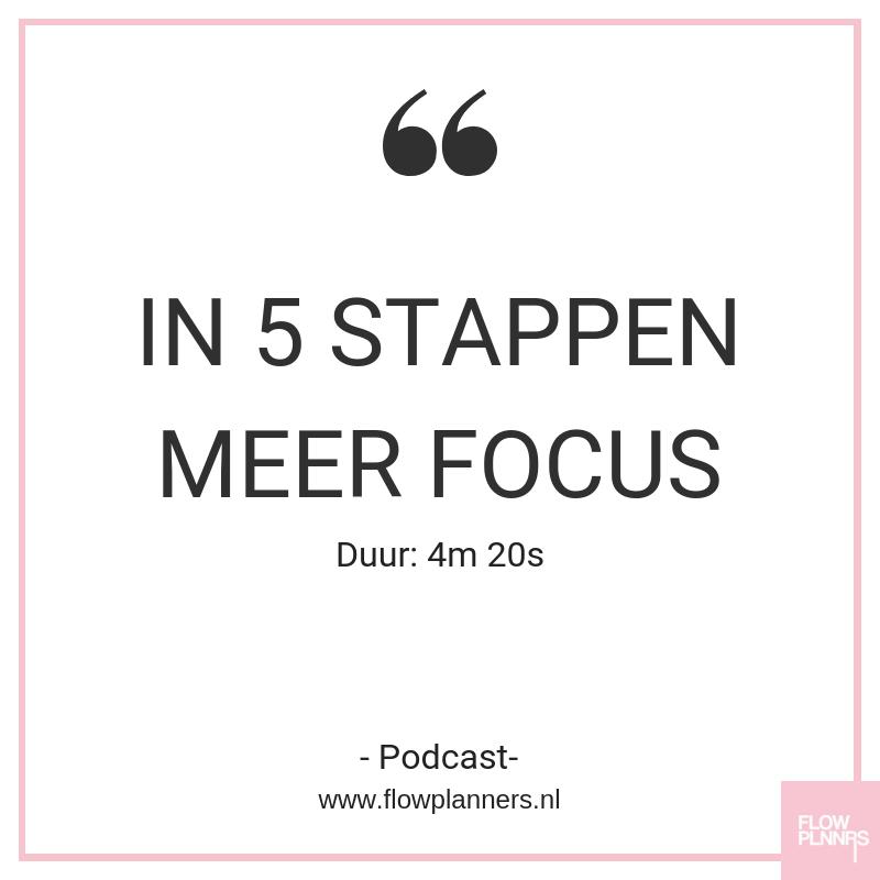 In 5 stappen meer focus